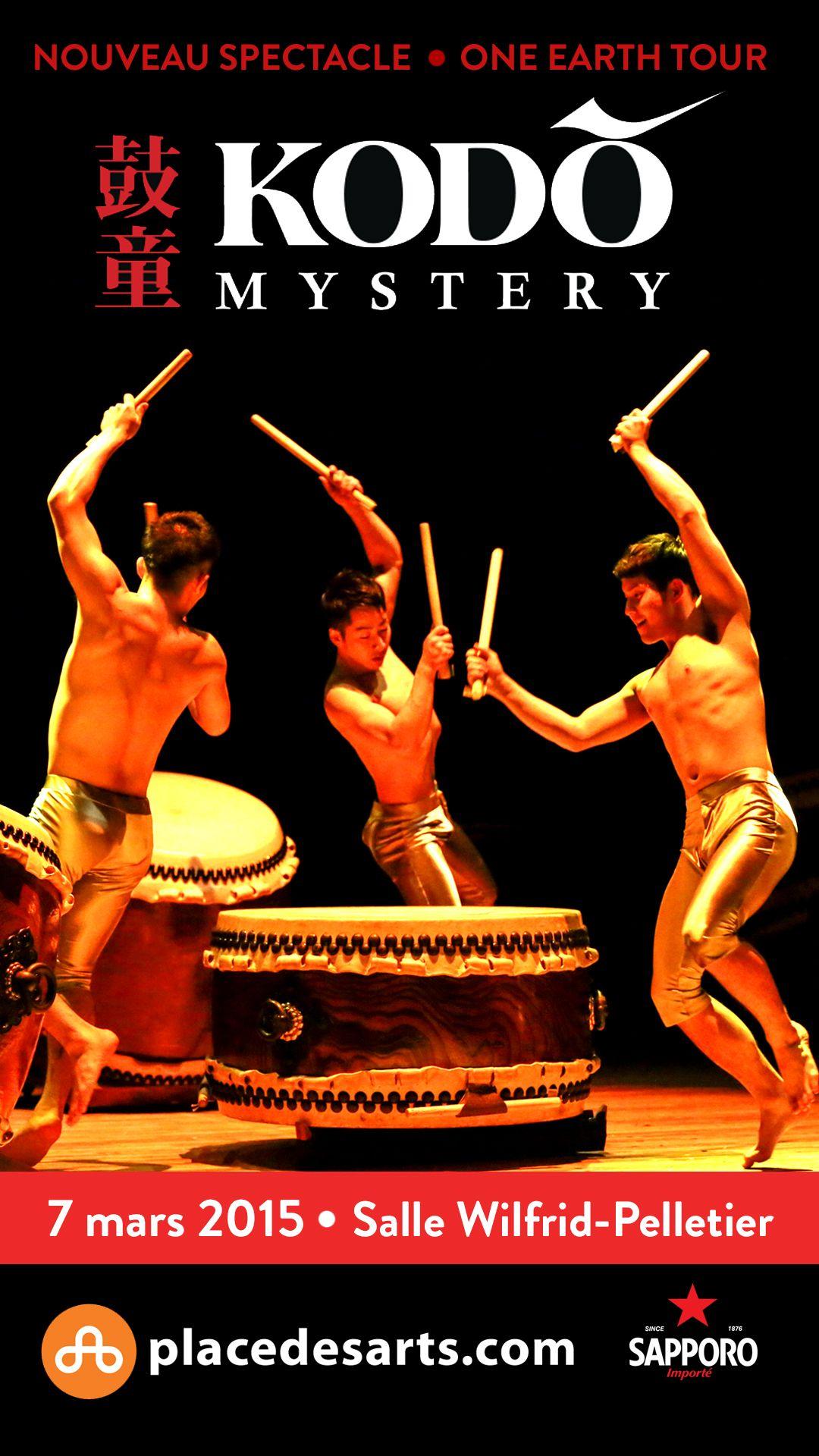 L'ÉLITE DES TAMBOURS JAPONAIS  La Place des Arts a le privilège de vous présenter MYSTERY, le nouveau spectacle de la troupe d'élite des tambours japonais, KODO, dans le cadre de sa tournée mondiale 2014.  De performance en performance, KODO perpétue et réinvente la tradition musicale japonaise, en explorant toutes les possibilités expressives offertes par le taiko, ce tambour de peau tendue sur bois utilisé dans les fêtes traditionnelles.