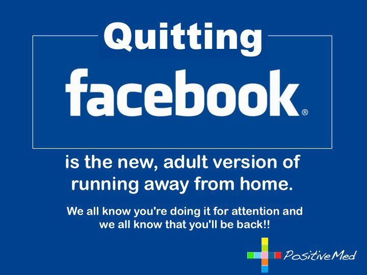 "So tired of reading about people quitting FB because ""they don't like the person it makes them.""  FB doesn't do that; your choices do."