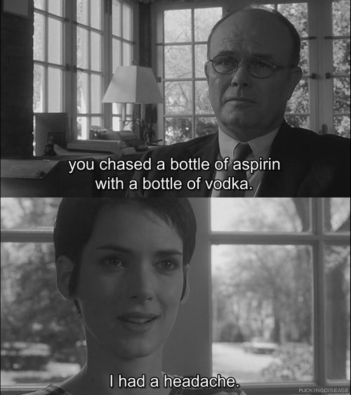 Girl Interrupted Quotes Hangover Cures for the Slut in Suffering | More Kimmy then she  Girl Interrupted Quotes