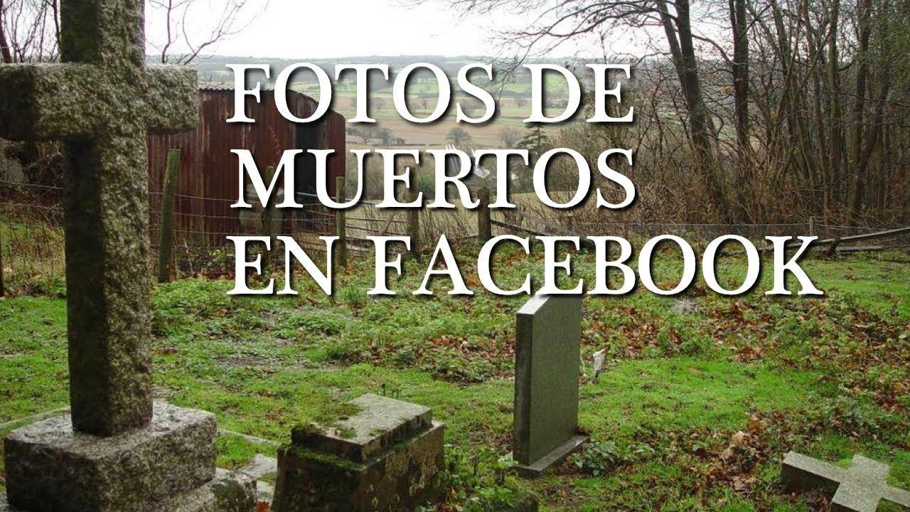 Nueva Moda - Disfrutando Fotos de Muertos en Facebook