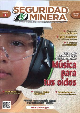 Titulo: Seguridad minera / Autor: Instituto de Seguridad Minera / Año: 2015 / Código: REV/622.8/ISEM/121