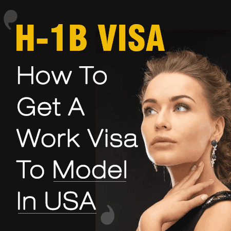 H1B Visa For #Fashion Models: Learn how to get a #WorkVisa