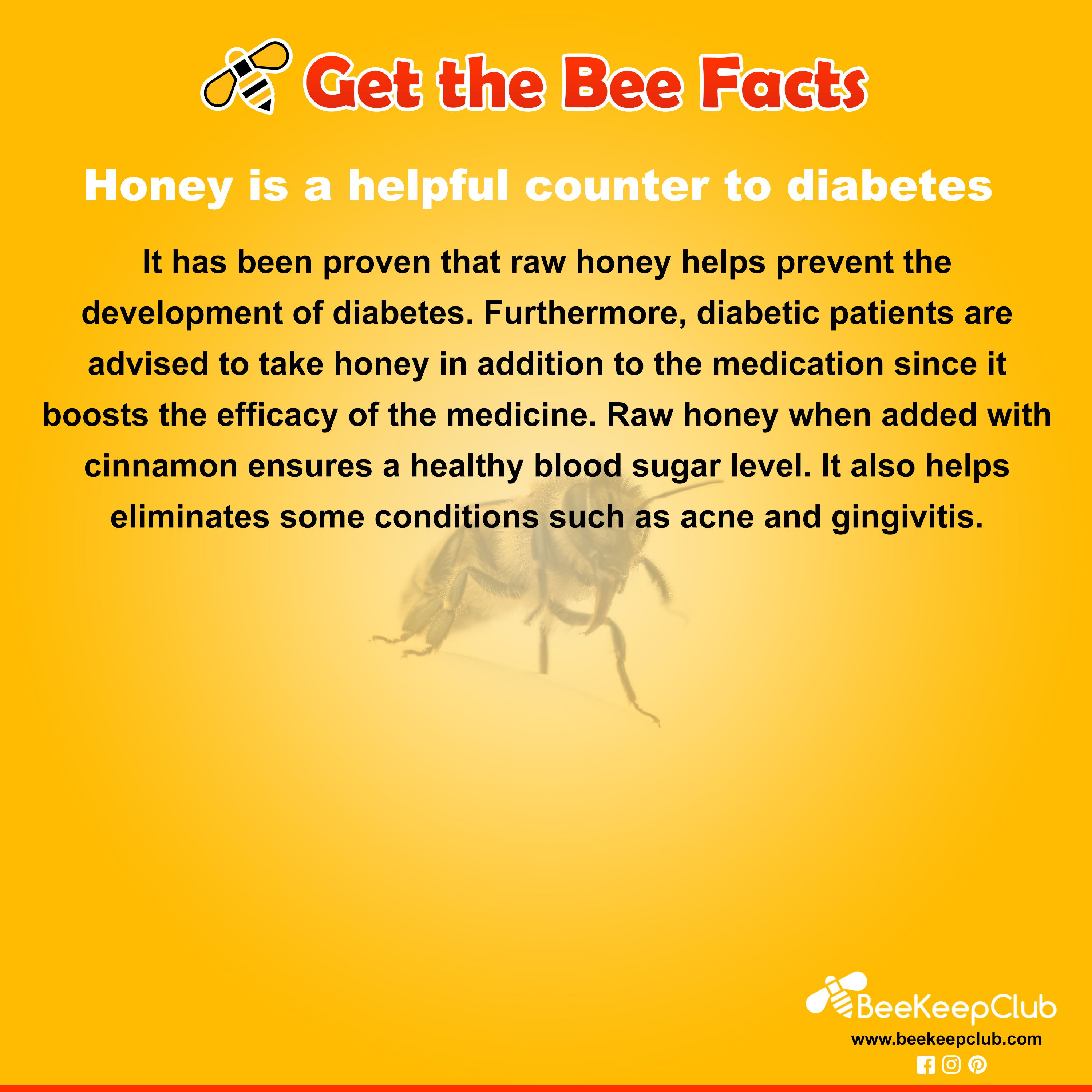 Get the Bee Facts Honey is a helpful counter to diabetes