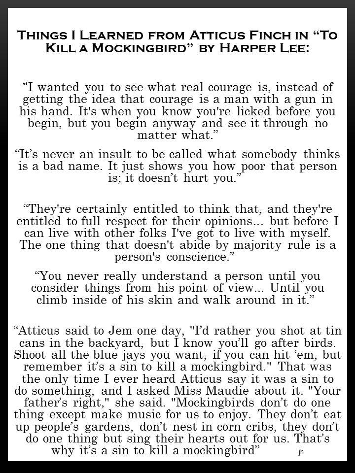 "Atticus Finch Life Lessons Quotes: Things I Learned From Atticus Finch In ""To Kill A"