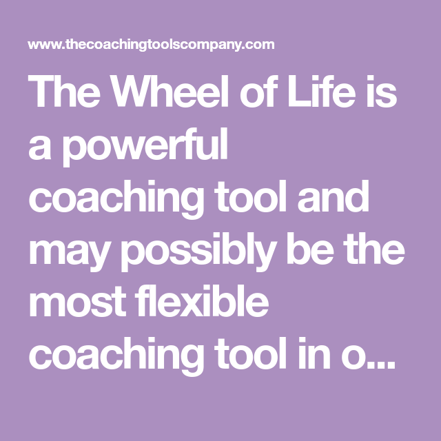 Coaching Tools 101: 12 Awesome New Ways to use The Wheel ...