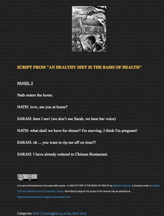 """Here's a script taken from """"An healty diet is the basis of health"""", story presented in the second volume of Hordes, published by Absoluteblack in 2012: http://mantistudiocomics.blogspot.it/2013/05/update-script-from-healthy-diet-is.html"""