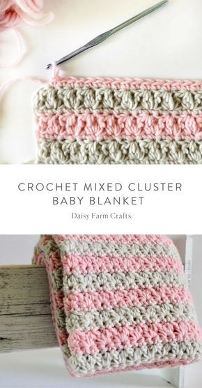 Free Pattern - Crochet Mixed Cluster Baby Blanket | babby blankets ...