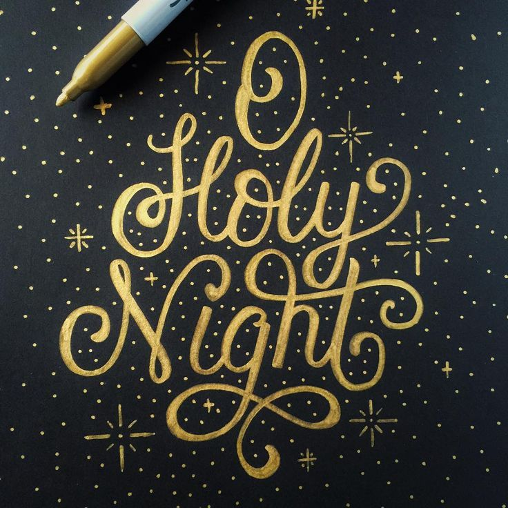 tonight39s the night guys i hope you all have a very With o holy night lettering