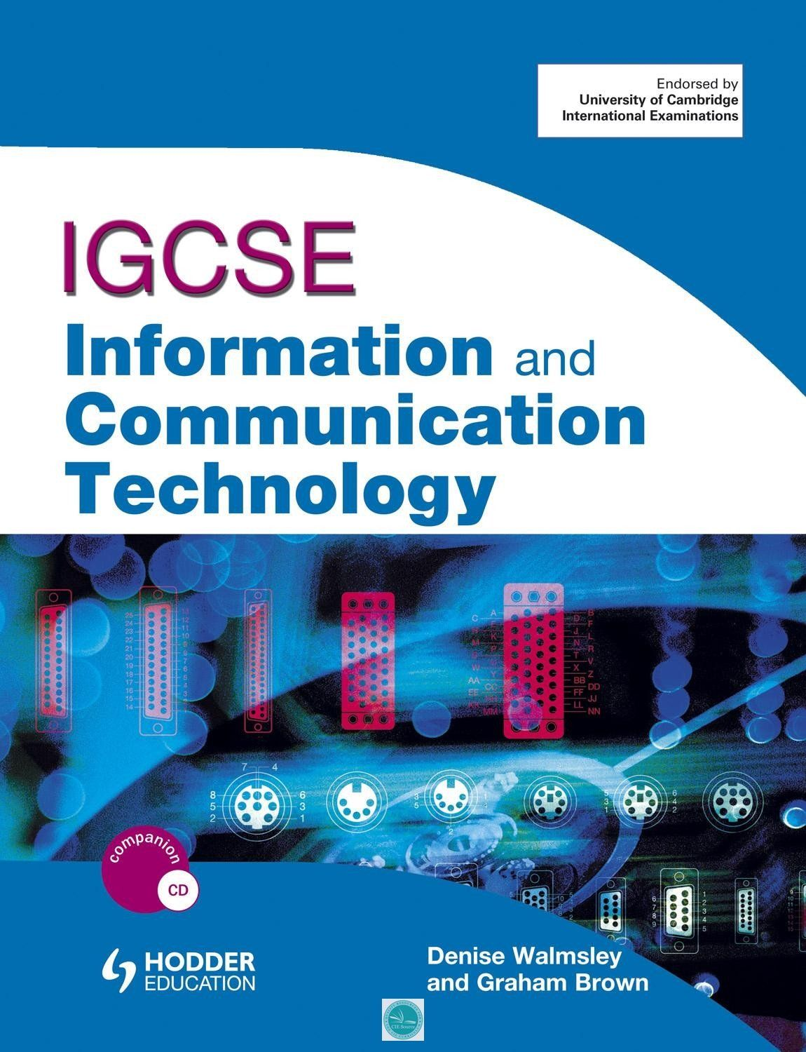 IGCSE Information and Communication Technology Student Book + CD