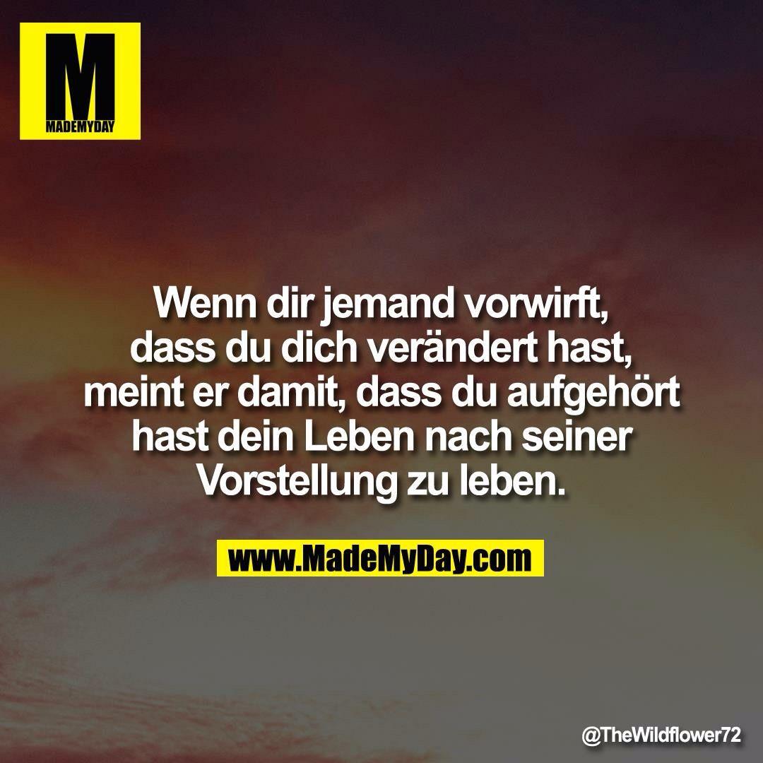 Du hast dich verändert | Zitate | Quotes, Sad words und German quotes