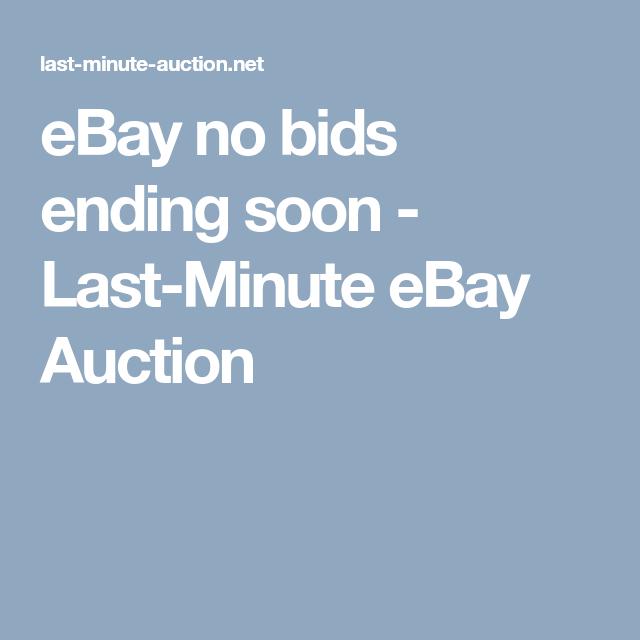 Ebay No Bids Ending Soon Last Minute Ebay Auction Ebay Bargain Lastminute Auctions Ebaybargain Ebayauctions
