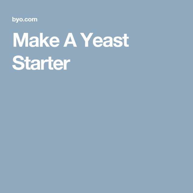 Make A Yeast Starter