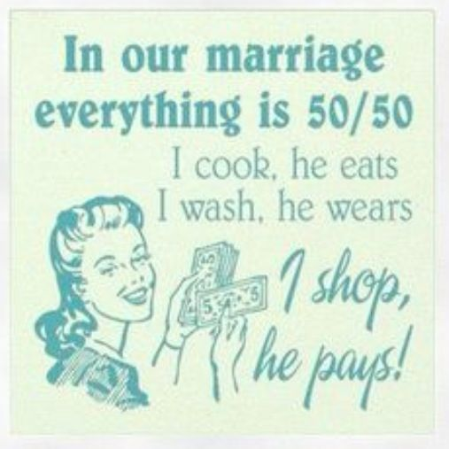 Ha I M Not A Big Shopper So Michael Is In Luck But The I Cook He Eats Part Cracks Me Up Funny Quotes Husband Quotes Marriage Humor