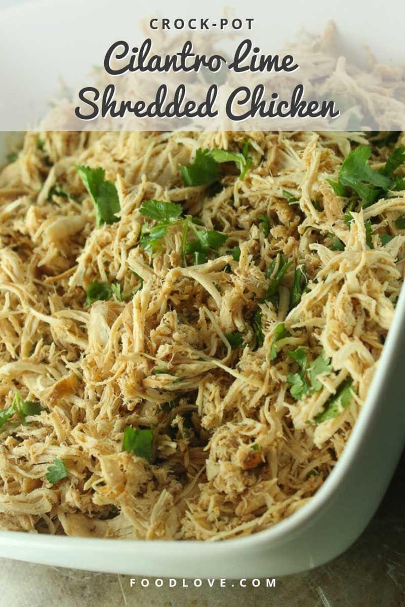 Crock-Pot Cilantro Lime Shredded Chicken | FoodLove.com