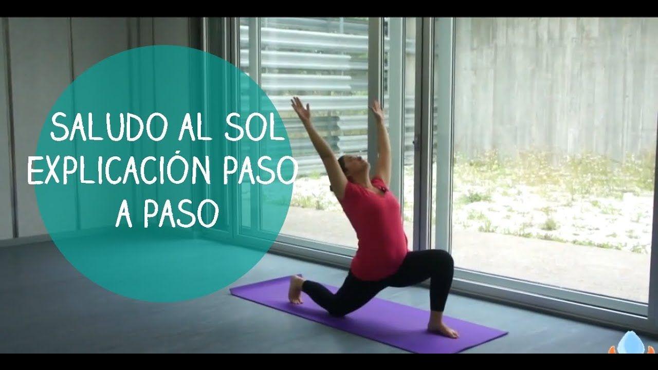 Saludo Al Sol Explicado Paso A Paso Yogahora Com Youtube Yoga Saludo Al Sol Saludo Al Sol Yoga Principiantes