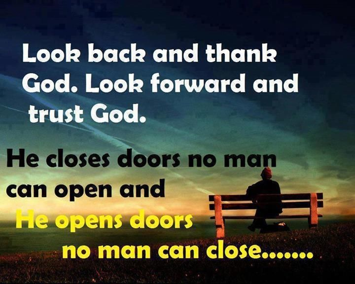 Look Back And Thank God Quotes Quote God Religious Quotes Faith Pray Best Faith In God Quotes