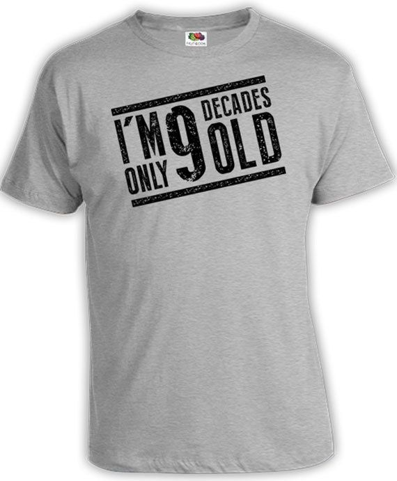 90th Birthday Gift Ideas For Him Shirt Present Men 90 Years Old Im Only