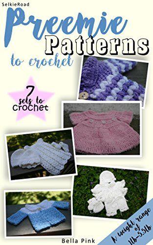 Preemie Patterns To Crochet 1lb 55lb 7 Preemie Clothi Https