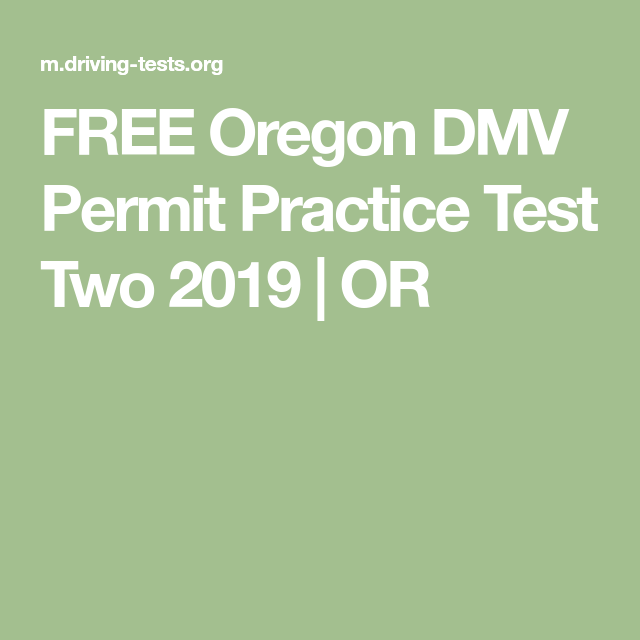 FREE Oregon DMV Permit Practice Test Two 2019 | OR