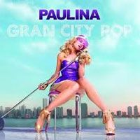 Album Gran City Pop - Paulina Rubio