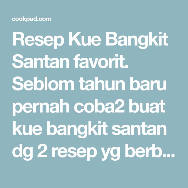Resep Kue Bangkit Santan Oleh Widia Ningsih Liem Resep Resep Kue Resep Kue