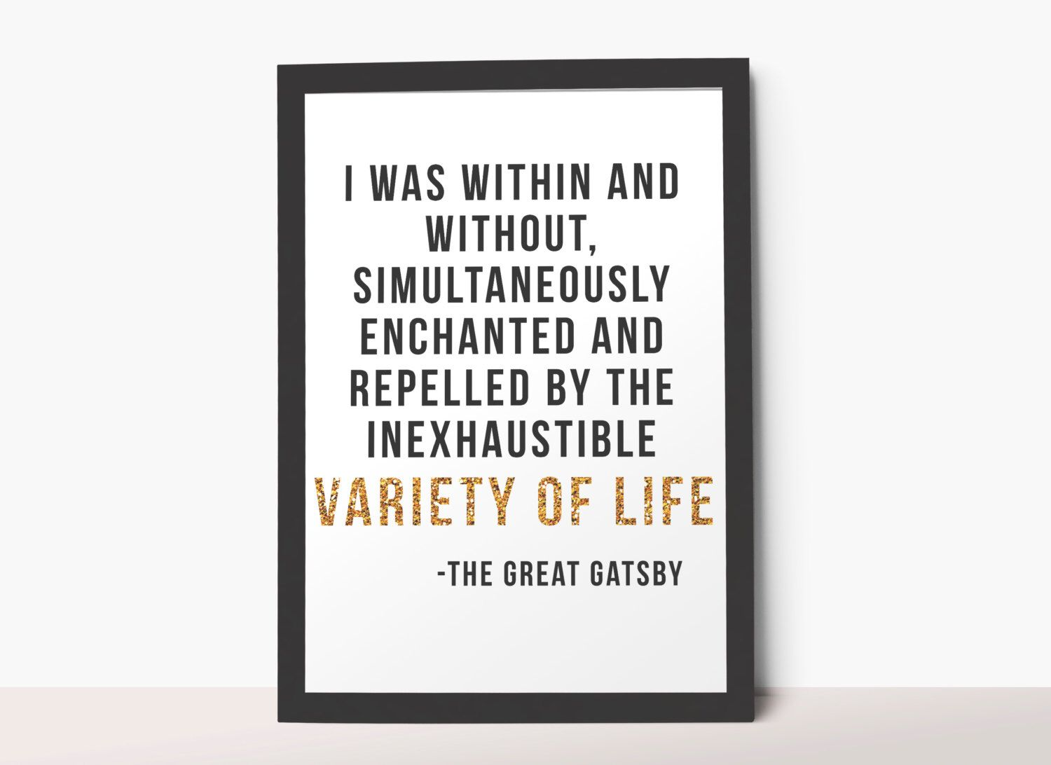 Gold glitter quote Within & Without. Inexhaustible Variety of Life. F. Scott Fitzgerald. The Great Gatsby book A4… | Gatsby quotes. Great gatsby ...