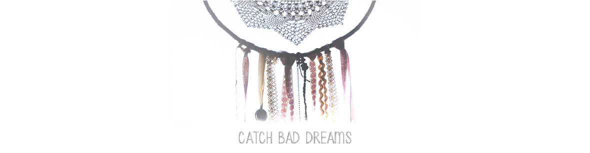catch bad dreams