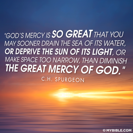 God's Mercy Quotes Amusing God's Mercy Is So Great That You May Sooner Drain The Sea Of Its