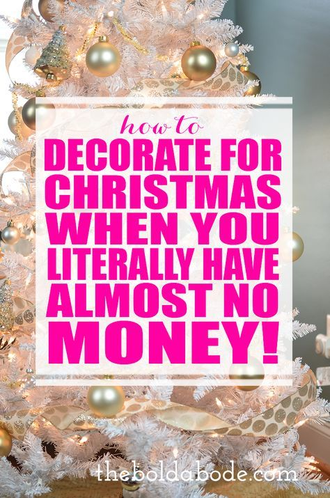 how to decorate for christmas on a tight budget like when you literally have almost no money in this post were talking all about budget christmas