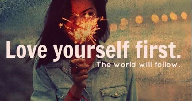 Live yourself first