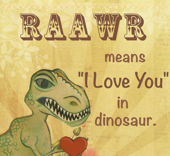 8 x 10 Dino Collage ART Print RAaWR means I LOVE You by Huneybunny, $16.00