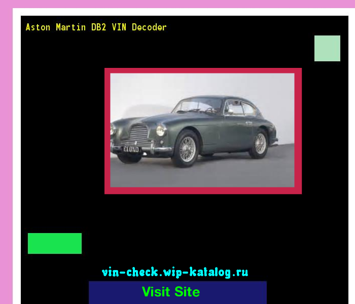 Aston Martin Db2 Vin Decoder Lookup Aston Martin Db2 Vin Number 192407 Aston Martin Search Aston Martin Db2 History Price And Car Loans