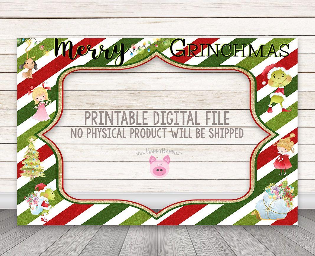 Printable Grinchmas Christmas Photo Booth Frame