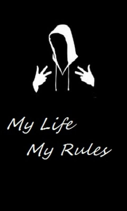This Is My Life My Life My Rules Funny Phone Wallpaper Whatsapp Profile Picture