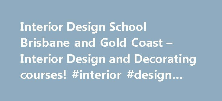 Interior Design School Brisbane And Gold Coast Decorating Courses