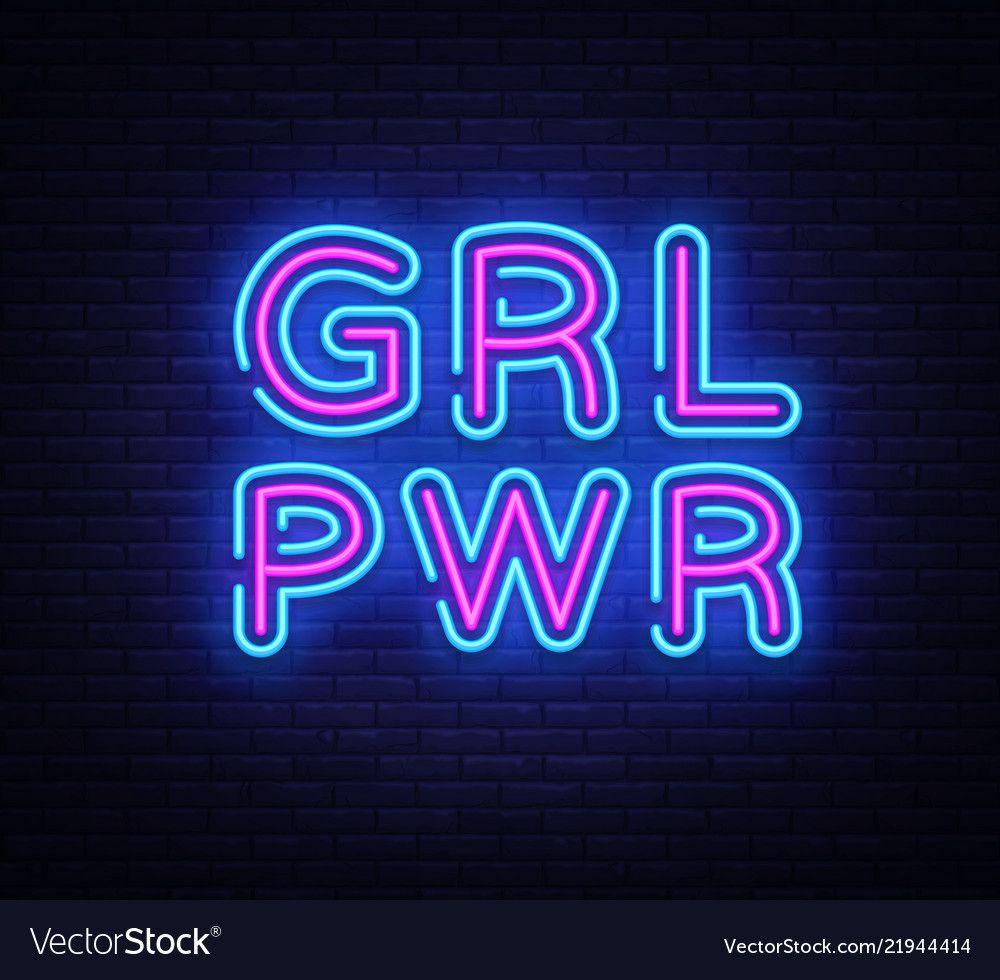 Girl power neon sign grl pwr design vector image on