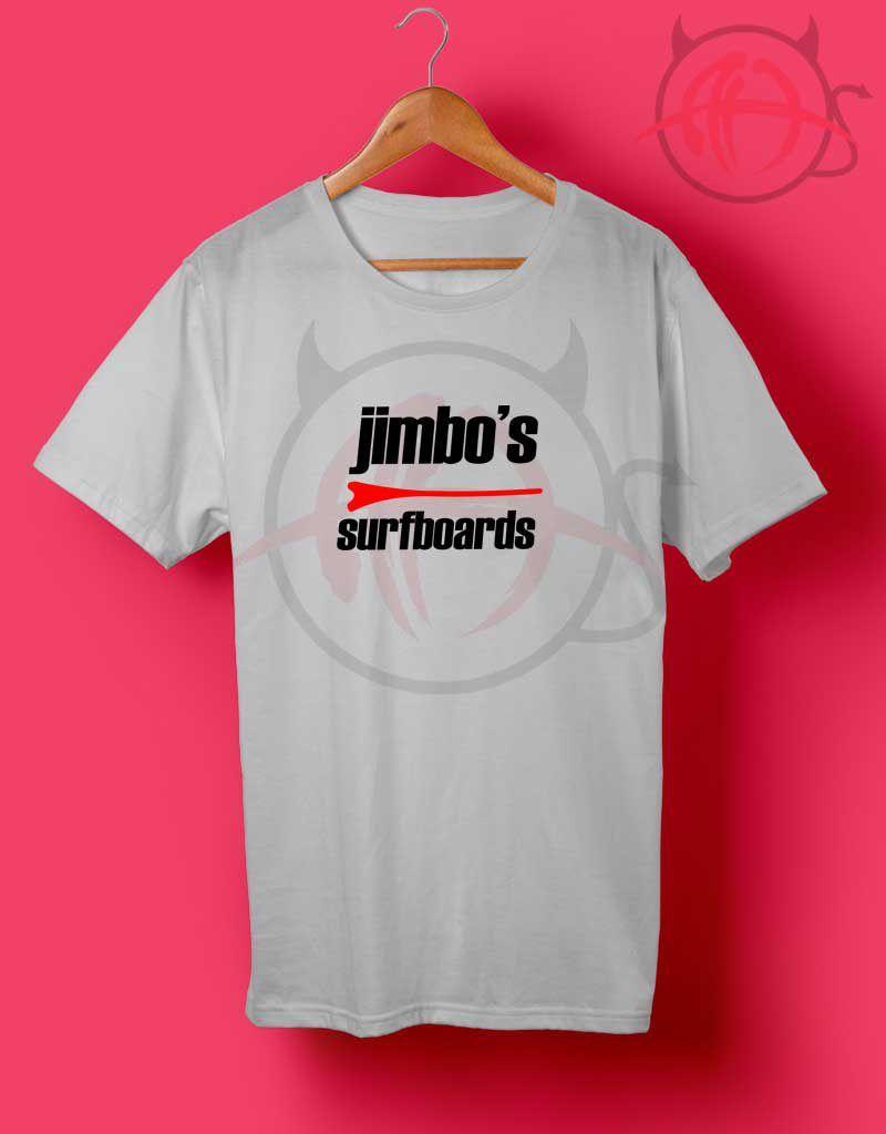419d94ce0d60 Jimbo's Surfboard T Shirt #graphictee #graphictshirt #graphicshirt #shirt # tee #tops #teens #gift #womens #mans
