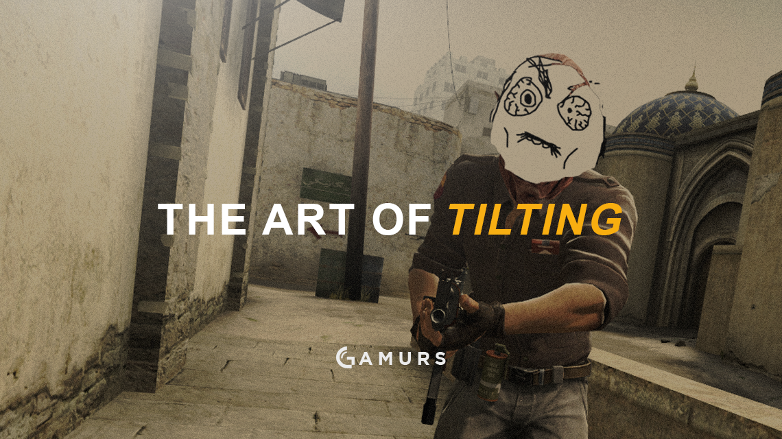 How is tilting relevant in Esports? Read about it here: https://gamurs.com/articles/the-art-of-tilting