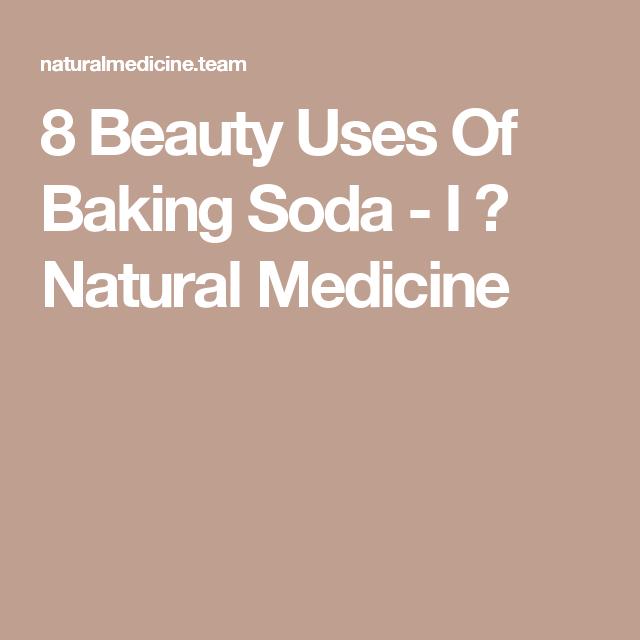 8 Beauty Uses Of Baking Soda - I ♥ Natural Medicine