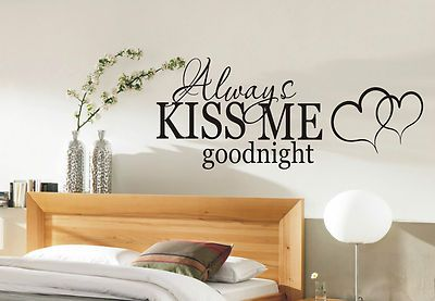 Always Kiss me Goodnight wall art sticker quote - bedroom wall stickers 002 & Always Kiss me Goodnight wall art sticker quote - bedroom wall ...