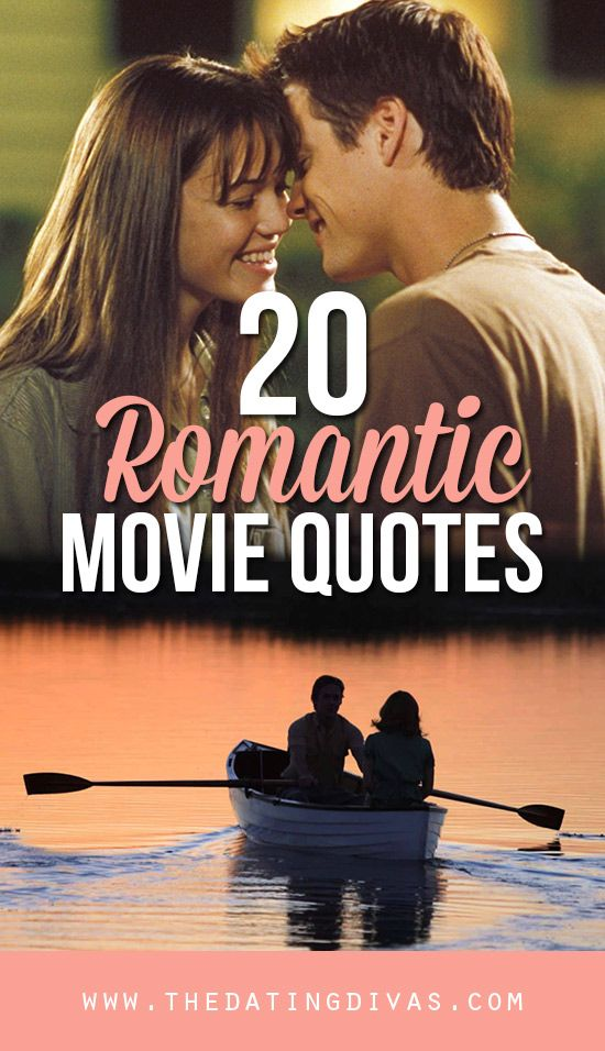 The Most Romantic Movie Quotes From Thedatingdivas Love