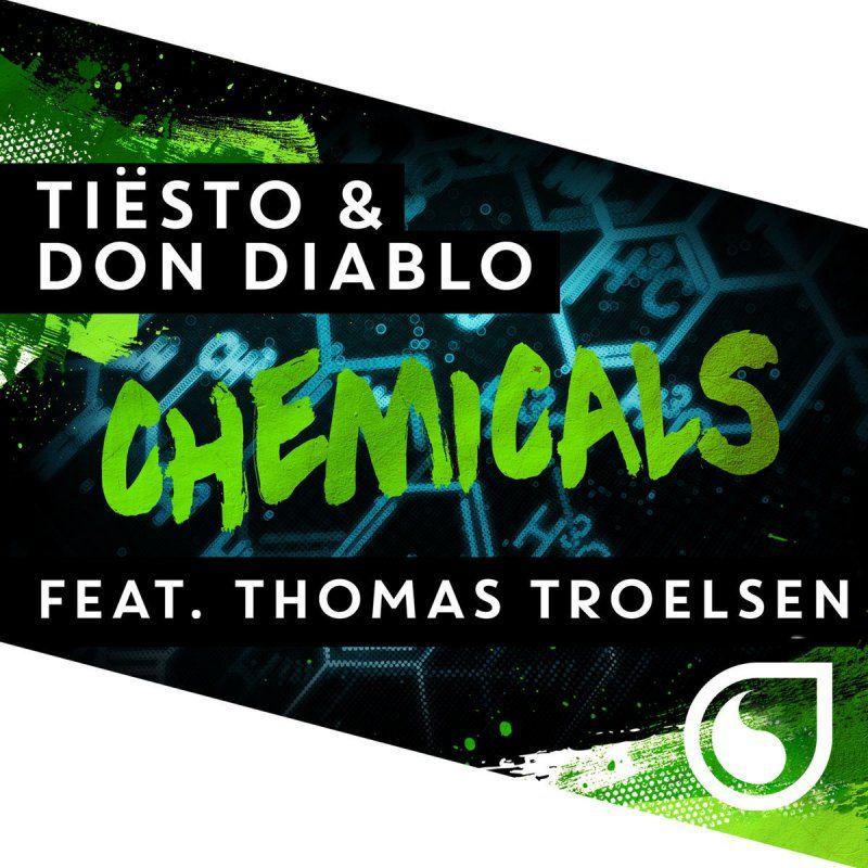 Tiësto, Don Diablo, Thomas Troelsen – Chemicals (single cover art)
