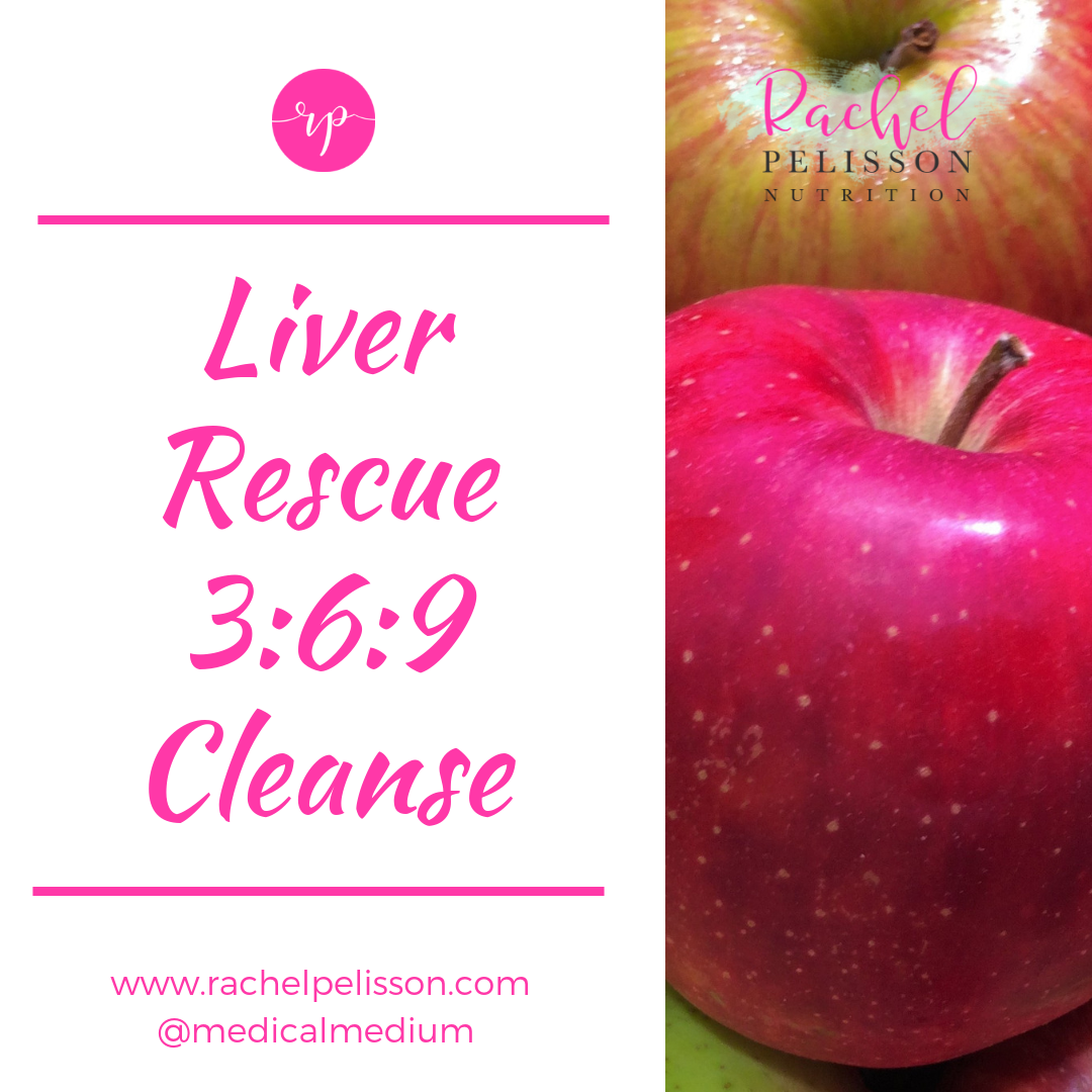 Liver Rescue 3:6:9 Cleanse - Grocery List   Medical Medium