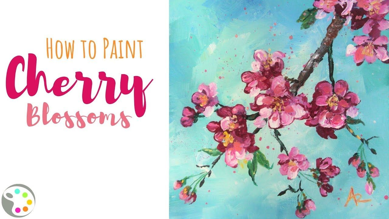 Acrylic Painting Tutorial How To Paint Cherry Blossoms Youtube Cherry Blossom Painting Acrylic Painting Tutorials Painting Tutorial