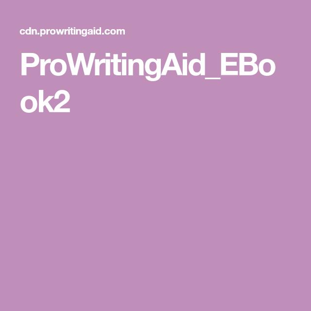 ProWritingAid_EBook2 | Write Around The Block | Writing
