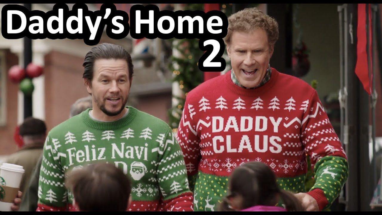 Daddys home 2 movie mark wahlberg daddys home