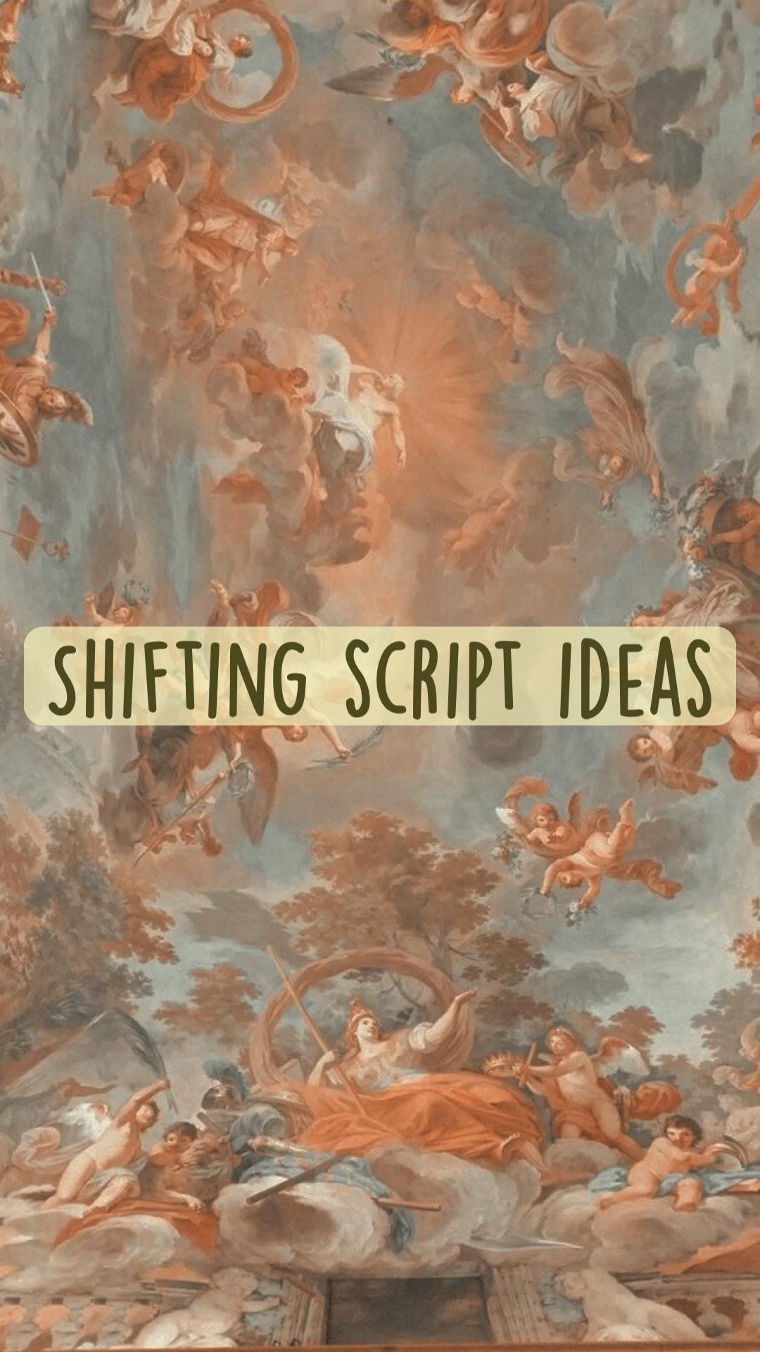 Shifting script ideas