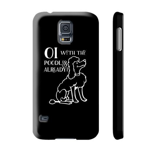 Oi With The Poodles - Phone Case