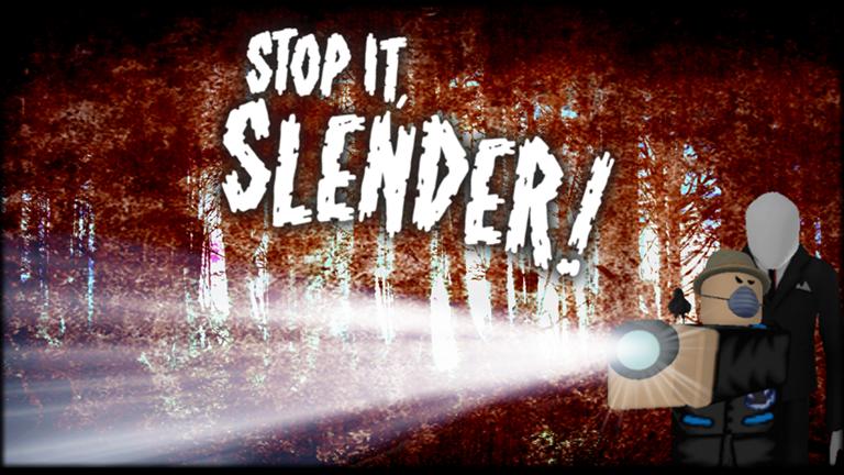 Good Slenderman Games On Roblox Stop It Slender 2 Roblox Roblox Slenderman Stop It