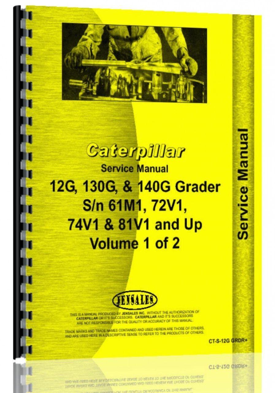 Caterpillar 12G Grader Service Manual